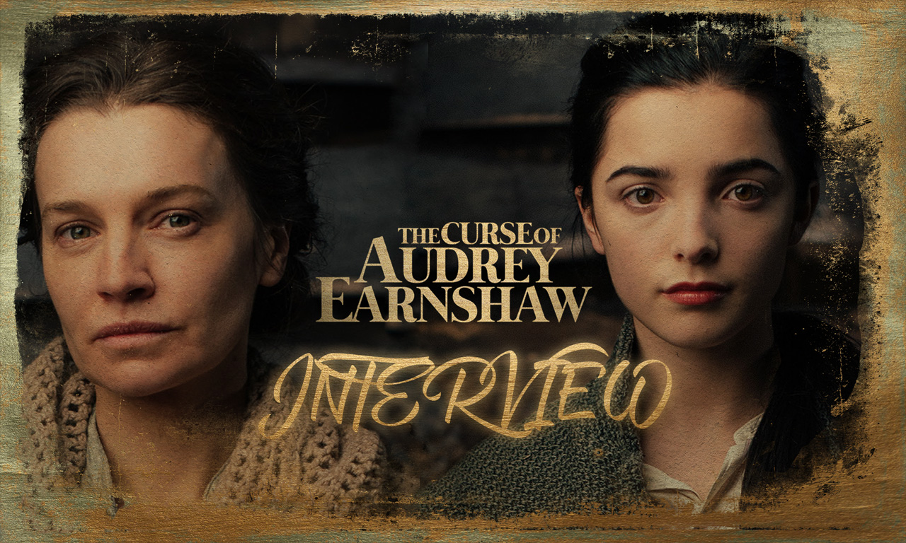 Catherine Walker & Jessica Reynolds talk The Curse of Audrey Earnshaw (Interview)